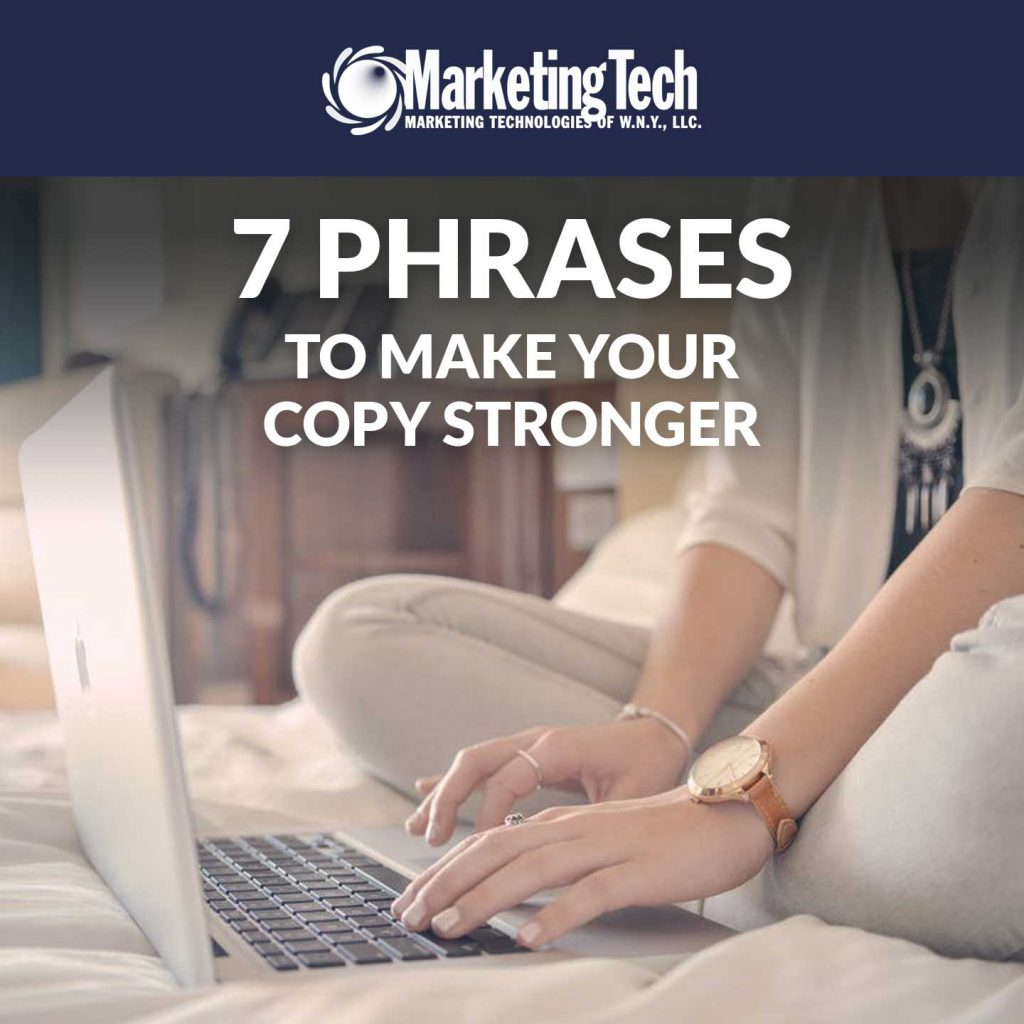 7 Phrases To Make Your Copy Stronger Cover
